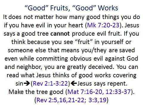 good fruit good works
