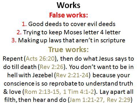 true works verses false works salvation