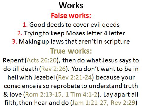 works vs false works