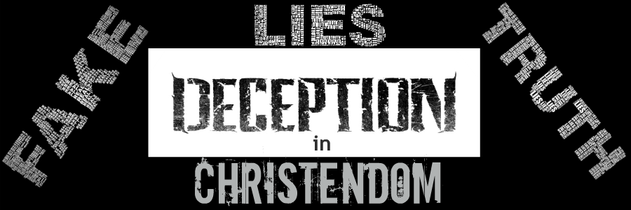 deception IN THE CHURCH CHRISTENDOM BLACK