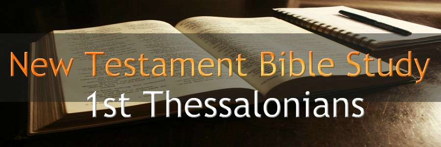 1st Thessalonians Bible Study Verse by Verse